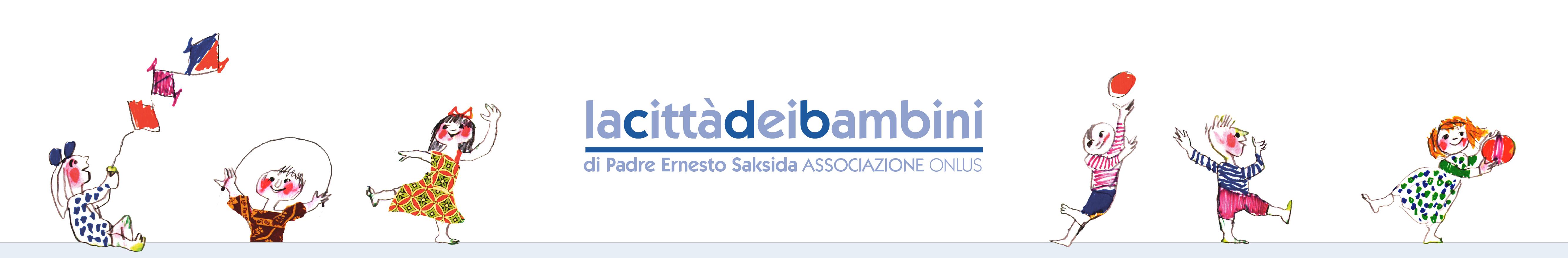 Associazione di Volontariato LA CITTA' DEI BAMBINI di Padre Ernesto Saksida Onlus